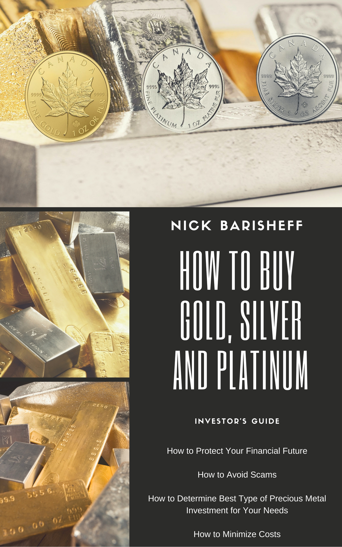 How to Buy Gold Silver Platinum Special Report