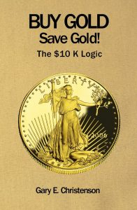 Buy Gold Save Gold! The $10K Logic | BullionBuzz